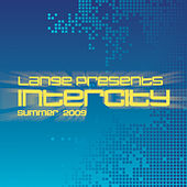 Lange Presents Intercity: Summer 2009 von Various Artists