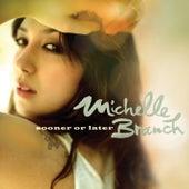 Sooner Or Later de Michelle Branch