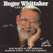 Greatest Hits by Roger Whittaker