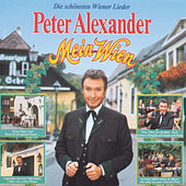 Mein Wien von Peter Alexander