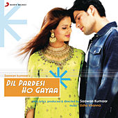 Dil Pardesi Ho Gaya by Various Artists