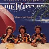 Sehnsucht nach irgendwo von Die Flippers