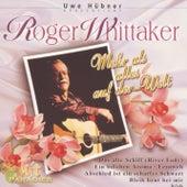 Mehr als alles auf der Welt by Roger Whittaker