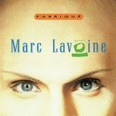Fabrique de Marc Lavoine