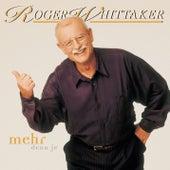 Mehr denn je by Roger Whittaker