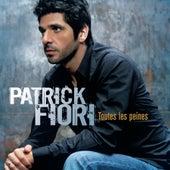 Toutes Les Peines by Patrick Fiori