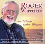 Ein Kissen voller Träume by Roger Whittaker