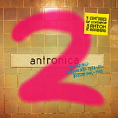 Antronica 2 by Anton Barbeau