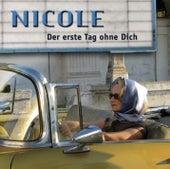 Der erste Tag ohne dich de Nicole
