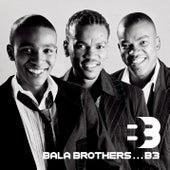B3 de Bala Brothers
