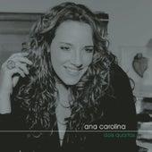 Dois Quartos de Ana Carolina