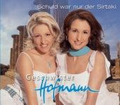 Schuld war nur der Sirtaki by Geschwister Hofmann