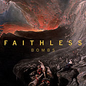 Bombs von Faithless