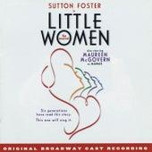 Little Women - The Musical by Original Broadway Cast