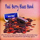 Talk Is Cheap by Paul Barry Blues Band