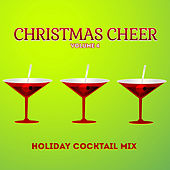 Holiday Cocktail Mix: Christmas Cheer, Vol. 4 by Various Artists