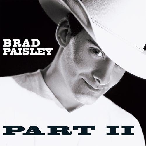 Part II by Brad Paisley