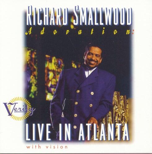 Adoration: Live In Atlanta by Richard Smallwood