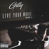 Live Your Movie Scene 1 by Gilly