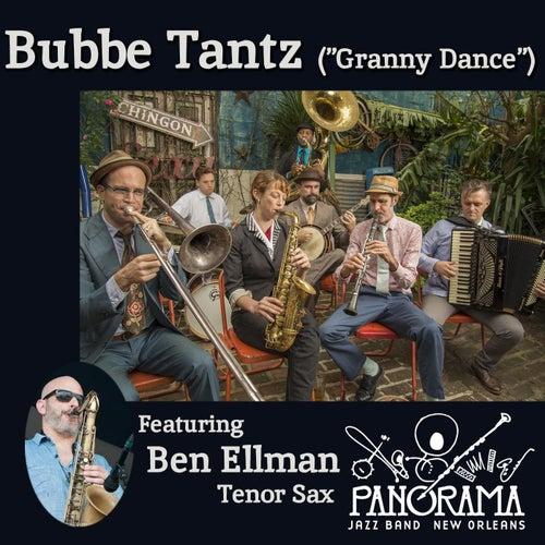 Bubbe Tantz (feat. Ben Ellman) by Panorama Jazz Band