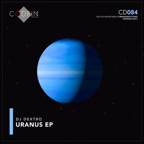 Uranus - Single by DJ Dextro