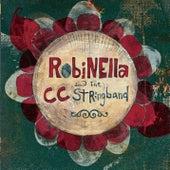 Robinella & The CC Stringband by Robinella & The CC Stringband