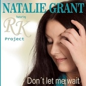 Don't Let Me Wait by RK Project