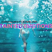 Tainted Emotions (Gizzmoe Remix) (feat. Alisha Jade) by Danny Darko