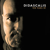 10 Years Of - EP by Didascalis