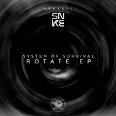 Rotate - Single by System Of Survival