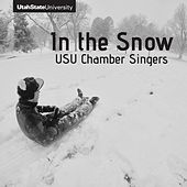 In the Snow de Utah State University Chamber Singers