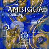 Ambigua, Act III: Es ist ein Glanz um Alles her de Vasilis Ginos