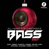All I Want For Christmas Is Bass 2017: 2018 - EP by Various Artists