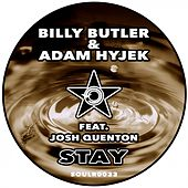 Stay (feat. Josh Quenton) by Billy Butler