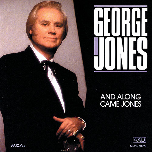 And Along Came Jones by George Jones