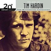 20th Century Masters: The Millennium Collection by Tim Hardin