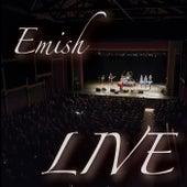 Emish Live by Emish