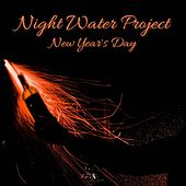 New Year's Day by Night Water Project