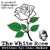 The White Rose von Stan Baker