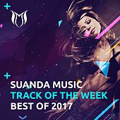 Suanda Music - Track Of The Week - Best Of 2017 - EP by Various Artists