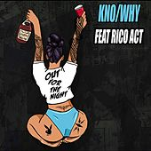 Out For The Night (feat. Rico Act) von Kno