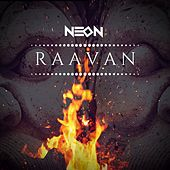 Raavan by Neon