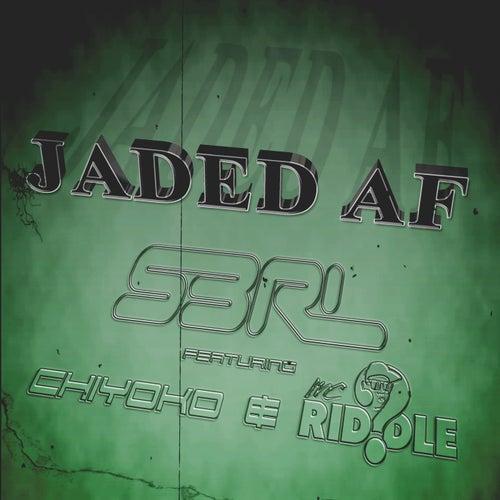 Jaded AF (DJ Edit) (feat. Chiyoko & MC Riddle) by S3rl