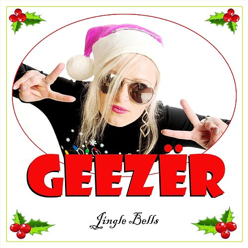 Jingle Bells by Geezer