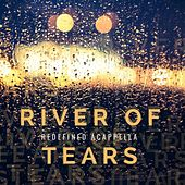 River of Tears de Redefined