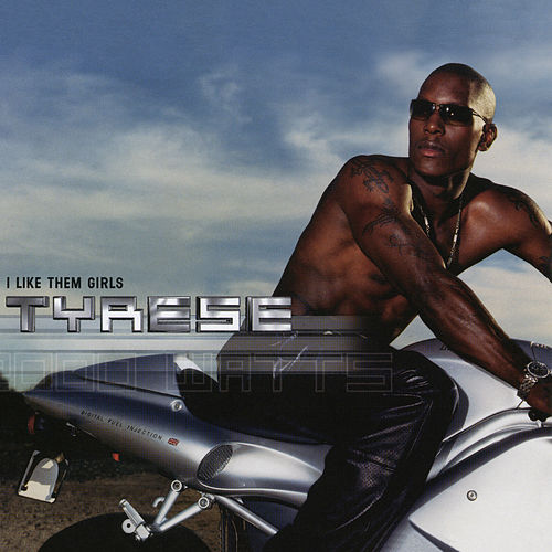 I Like Them Girls EP by Tyrese