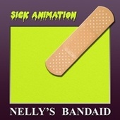 Nelly's Bandaid by Sick Animation