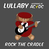 Lullaby Versions of AC / DC by Rock the Cradle