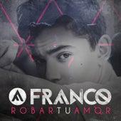 Robar Tu Amor de Franco