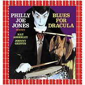 Blues For Dracula (Hd Remastered Edition) von Philly Joe Jones